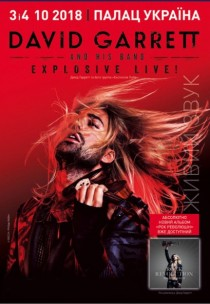 DAVID GARRETT AND HIS BAND EXPLOSIVE LIVE!