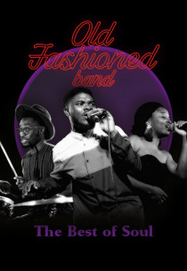THE BEST OF SOUL. OLD FASHIONED BAND
