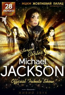 MICHAEL JACKSON. Official Tribute Show (Sergio Cortes)